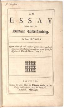 "John Locke's ""Essay Concerning Humane Understanding"" (London: Eliz. Holt, 1690). (Gilder Lehrman Collection)"