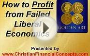 2012-04-16 How to Profit from Failed Liberal Economics